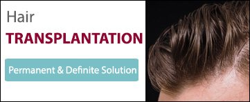 Hair Transplantation - Permanent & Definite Solution Banner